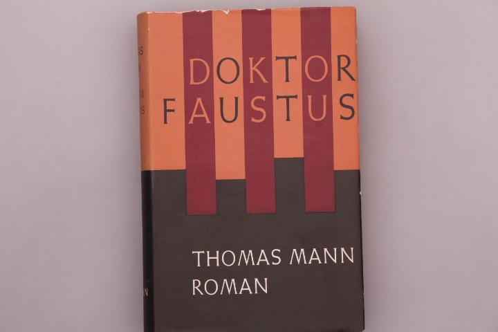 DOKTOR FAUSTUS. Roman: Mann, Thomas