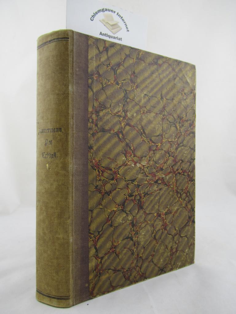 Der Erdball und seine Naturwunder. Populäres Handbuch: Zimmermann, W. F.