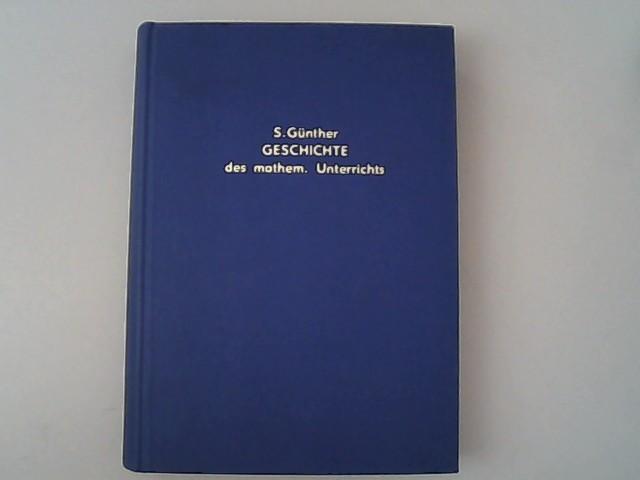 Geschichte des mathematischen Unterrichts im deutschen Mittelalter: Günther, Siegmund,