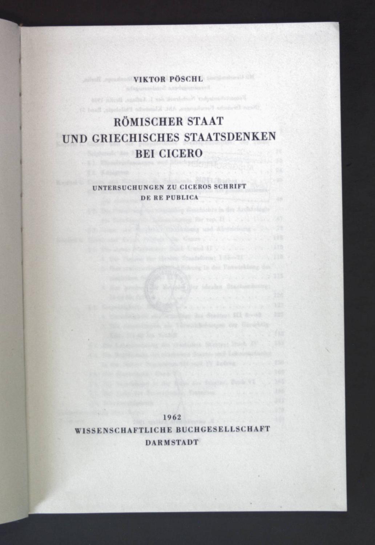 Römischer Staat und Griechisches Stattsdenken bei Cicero: Pöschl, Viktor:
