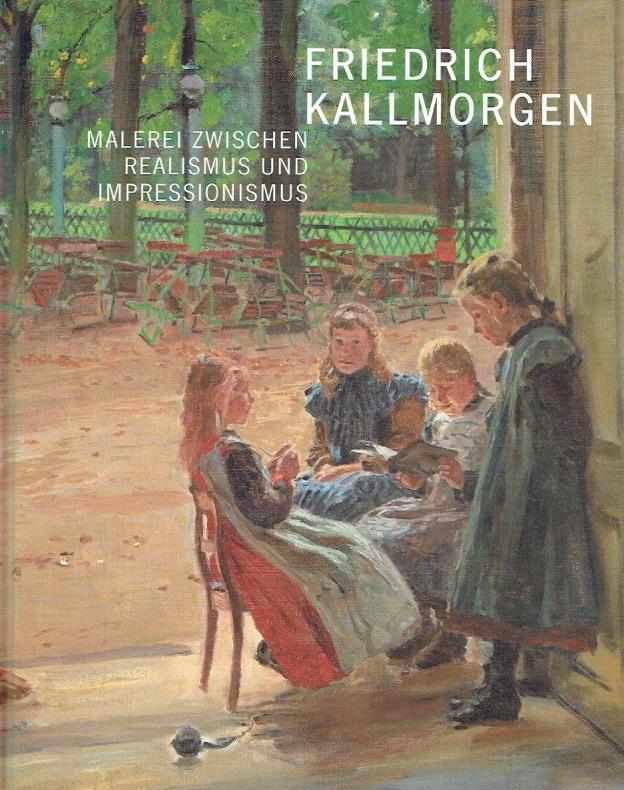 Friedrich Kallmorgen (1856-1924): Malerei zwischen Realismus und: Stadt Karlsruhe -