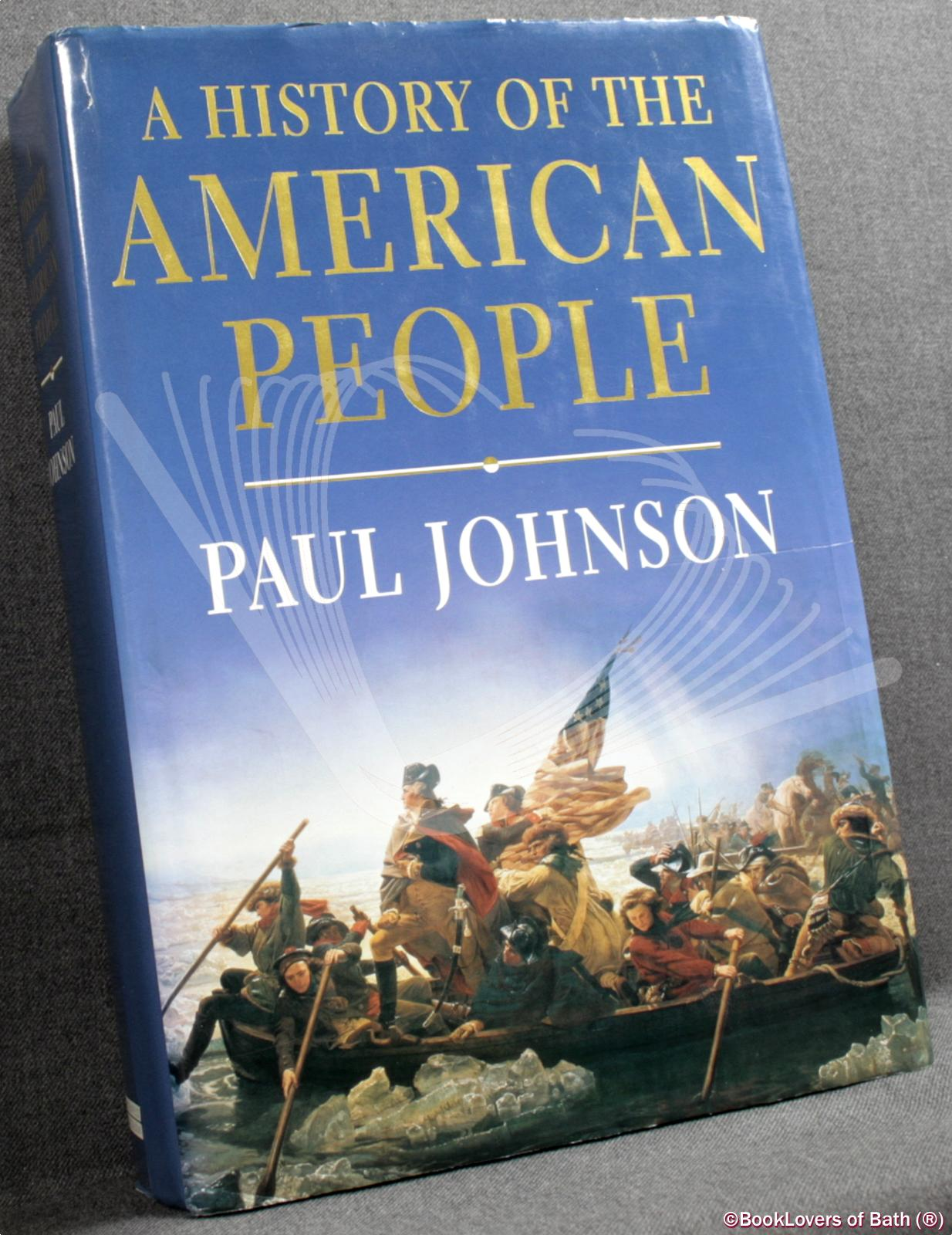 A History of the American People: Paul Johnson