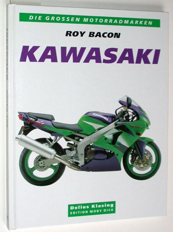 Kawasaki. Mit den Motorradtypen von 1953-1998. - Bacon, Roy