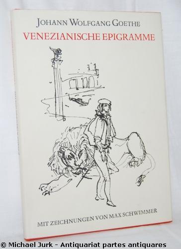 Venezianische Epigramme.: Goethe, Johann Wolfgang: