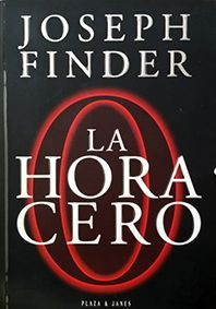LA HORA CERO - FINDER, JOSEPH; MURILLO FORT, LUIS
