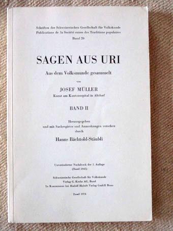 Sagen aus Uri. Aus dem Volksmunde gesammelt.: Müller, Josef und