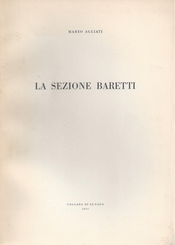 LA SEZIONE BARETTI - Quaderni della Collana: Agliati, Mario
