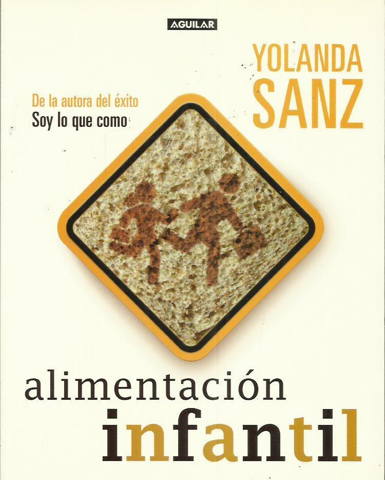 ALIMENTACION INFANTIL. - SANZ, Yolanda.