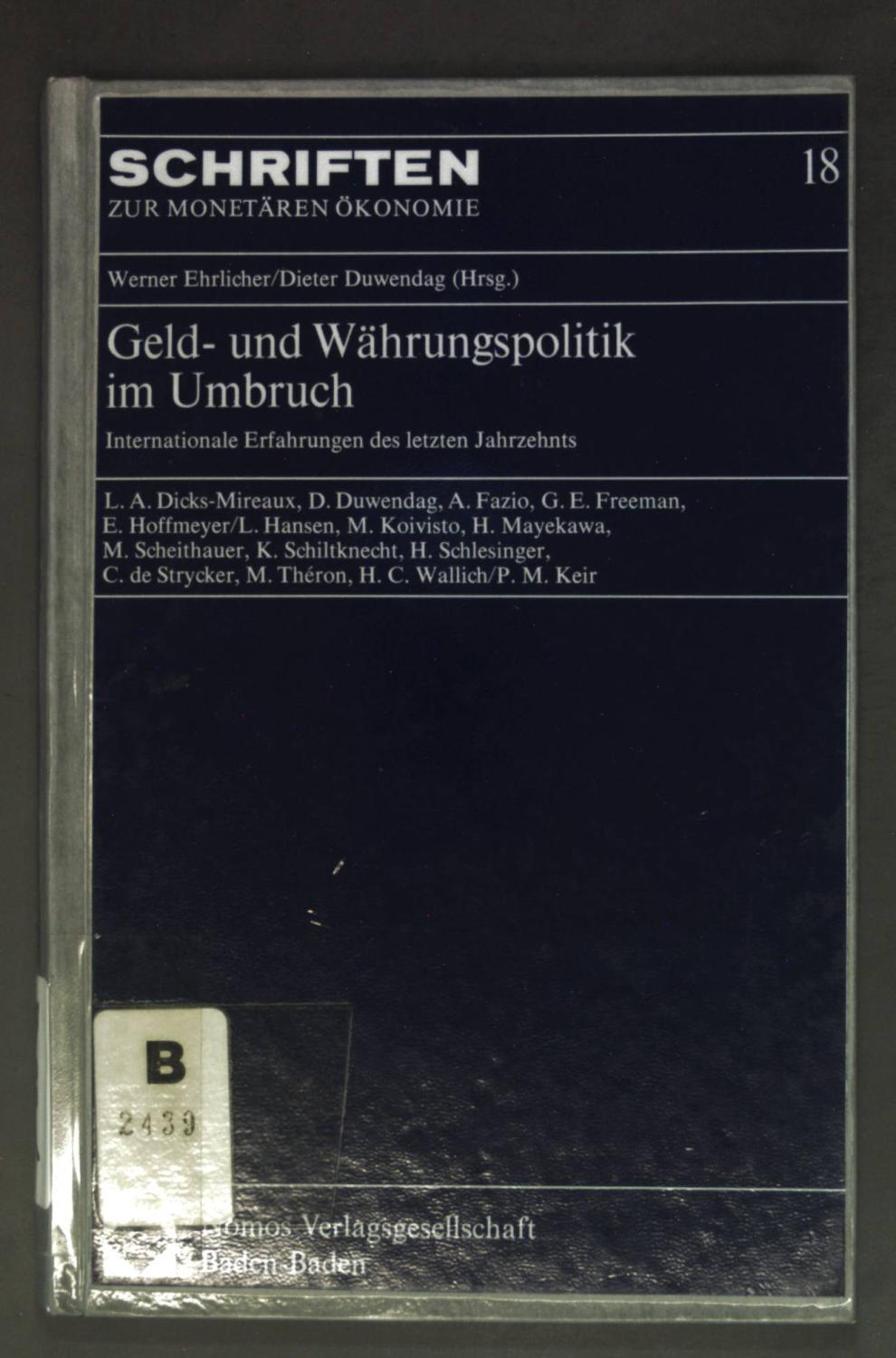 Geld- und Währungspolitik im Umbruch : internat.: Ehrlicher, Werner: