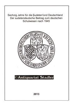 """Sechzig Jahre für die """"Sudeten"""" und Deutschland.: Korn, Ernst und"""