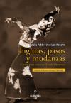 Figuras, pasos y mudanzas - Eulalia Pablo Lozano y José Luis Navarro