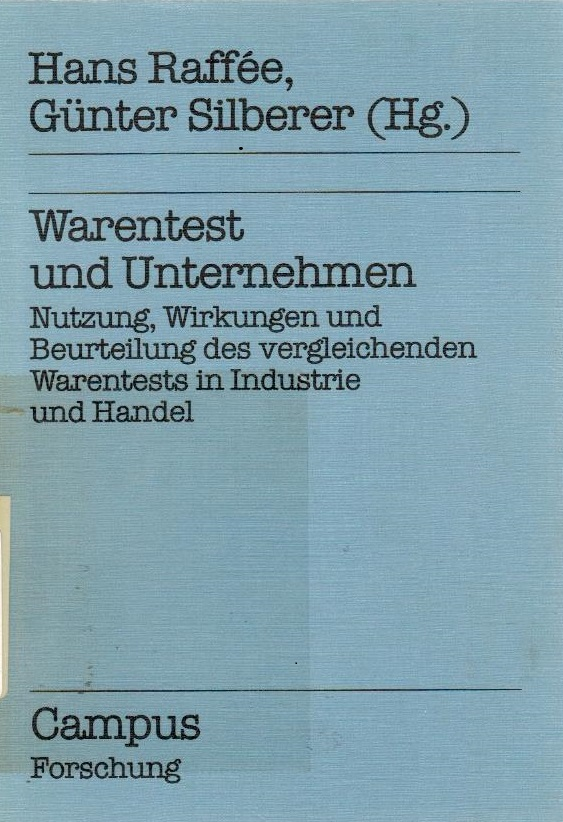Warentest und Unternehmen : Nutzung, Wirkungen u.: Raffée, Hans (Herausgeber):