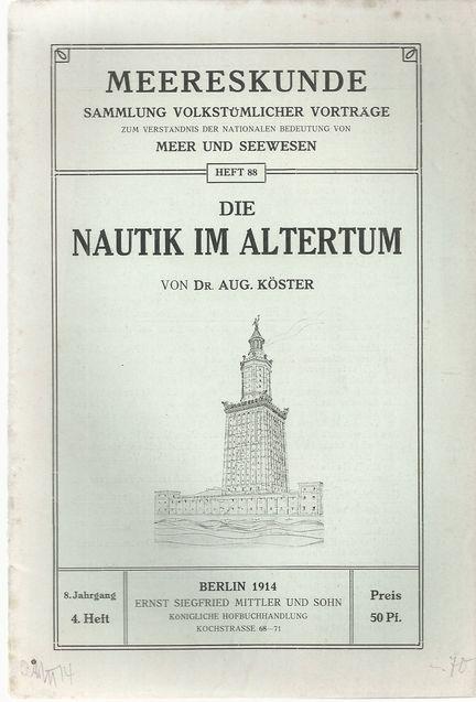 Die Nautik im Altertum. In: Meereskunde. Heft: Köster, August: