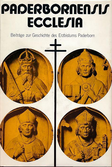 Paderbornensis Ecclesia. Beiträge zur Geschichte des Erzbistums: Scheele, Paul-Werner (Hg.):