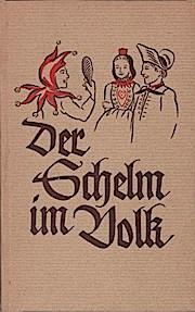 Der Schelm im Volk : Einige Schock: Heinrich (Verfasser) und