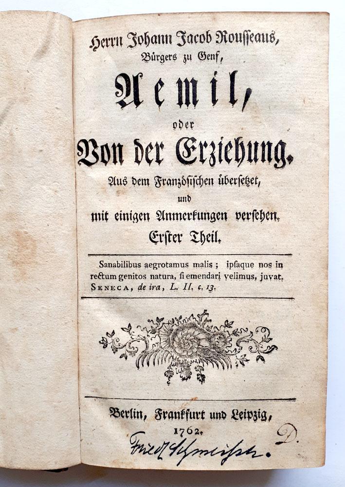 Aemil, oder von der Erziehung - erster: Rousseau, Johann Jacob
