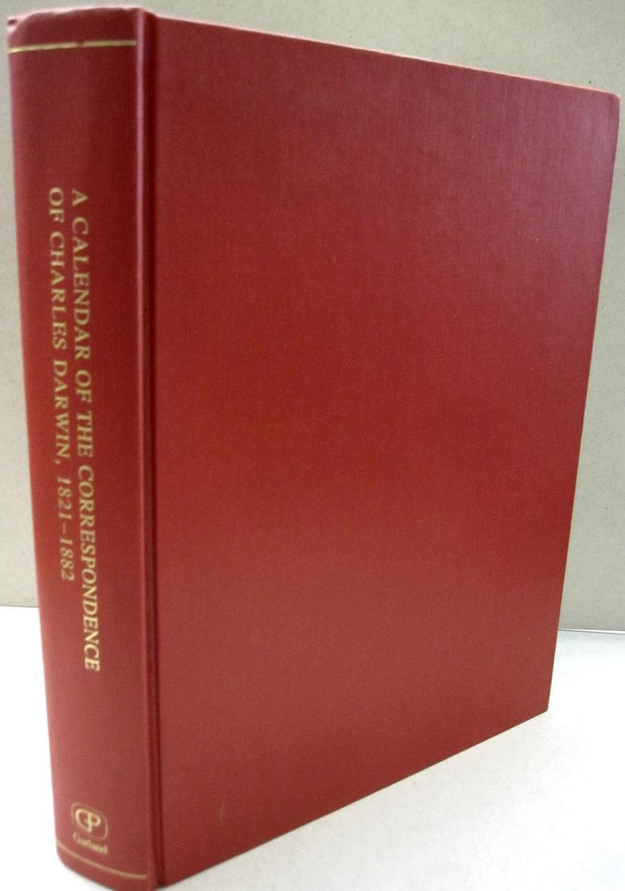 A Calendar of the Correspondence of Charles: Frederick Burkhardt; Sydney
