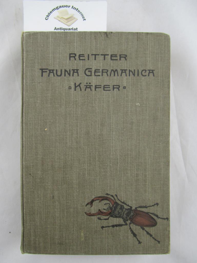 Fauna Germanica. Die Käfer des Deutschen Reiches.: Reitter, Edmund: