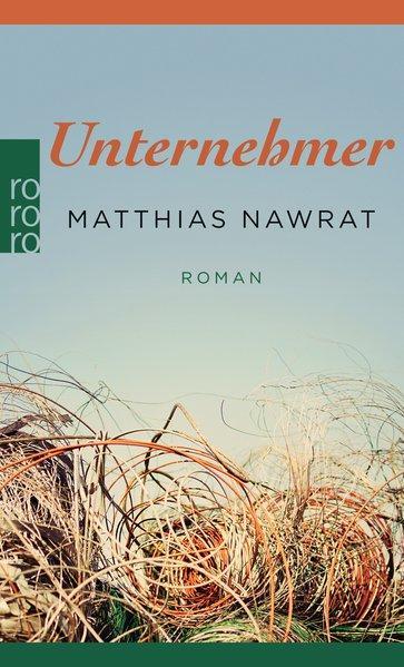 Unternehmer : Roman / Matthias Nawrat /: Nawrat, Matthias: