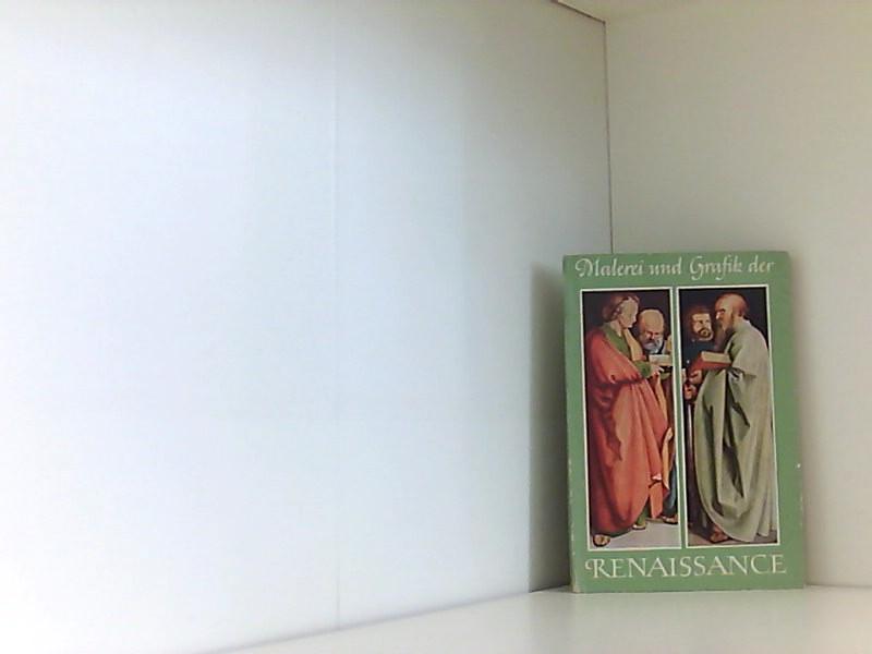 Die Malerei und Graphik der Renaissance in: Lang, Lothar;: