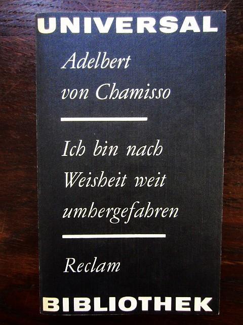 Ich bin nach Weisheit umhergefahren: von Chamisso, Adelbert