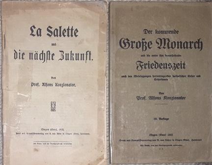 La Salette und die nächste Zukunft. /: Weissagung. - Konzionator,