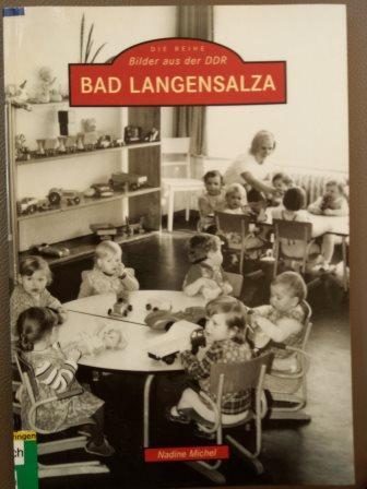 Bad Langensalza. Die Reihe Bilder aus der DDR - Nadine Michel