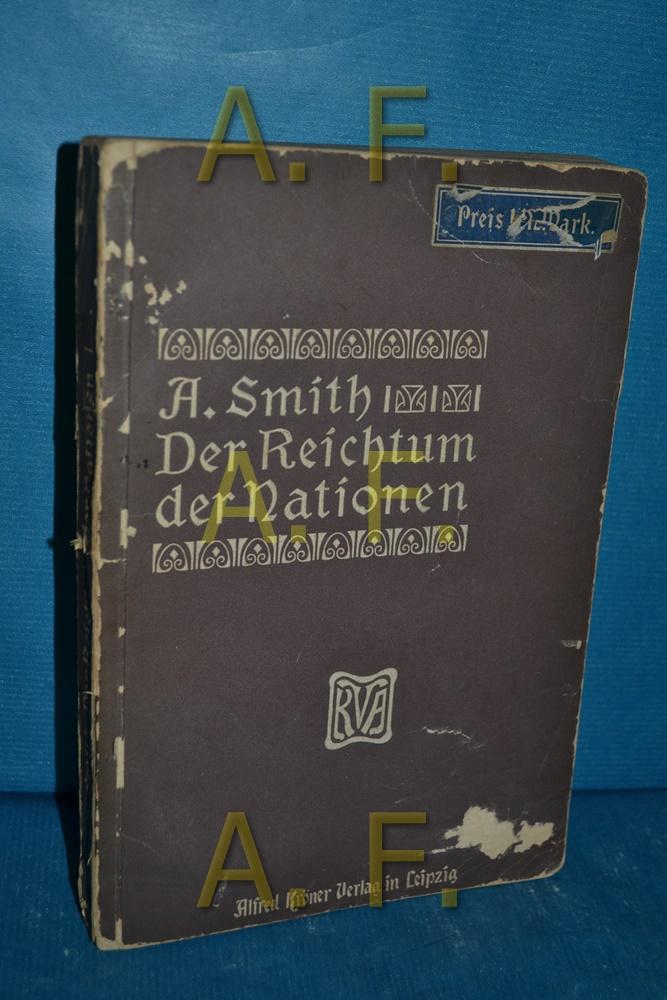 Der Reichtum der Nationen, Band 1: Smith, Adam: