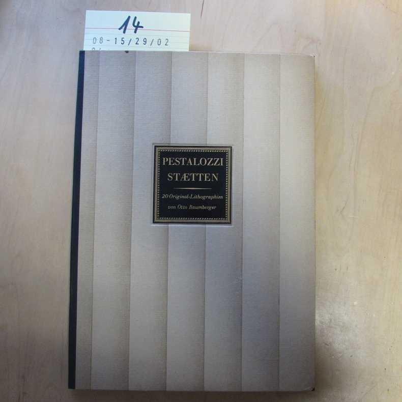 Pestalozzi Staetten - 20 Original- Lithographien: Baumberger, Otto: