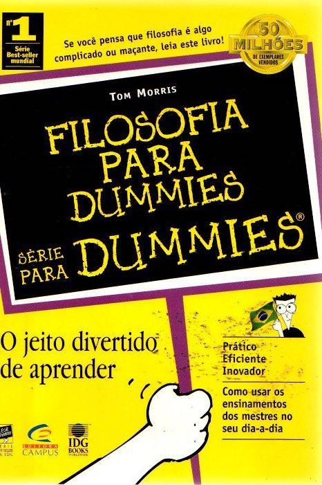Filosofia para dummies. Serie para dummies . - Morris, Tom