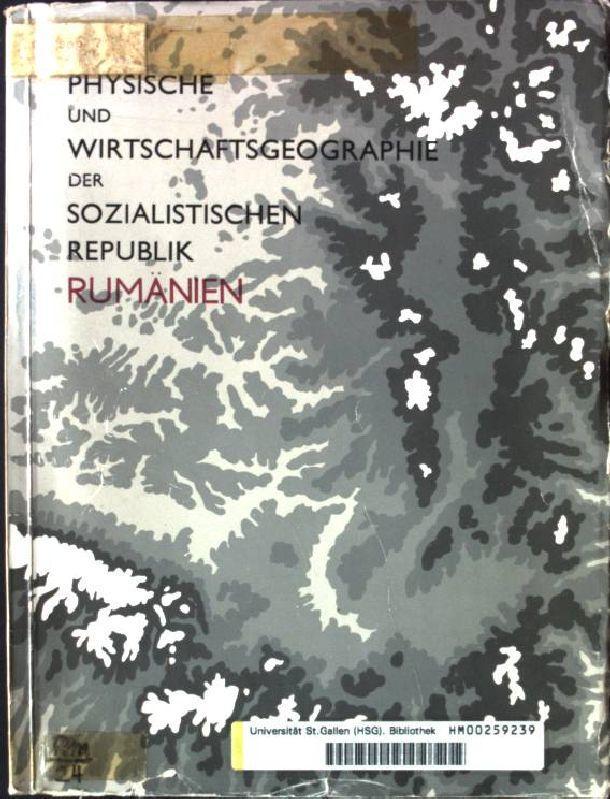 Physische und Wirtschaftsgeographie der Sozialistischen Republik Rumänien.: Cucu, Vasile und