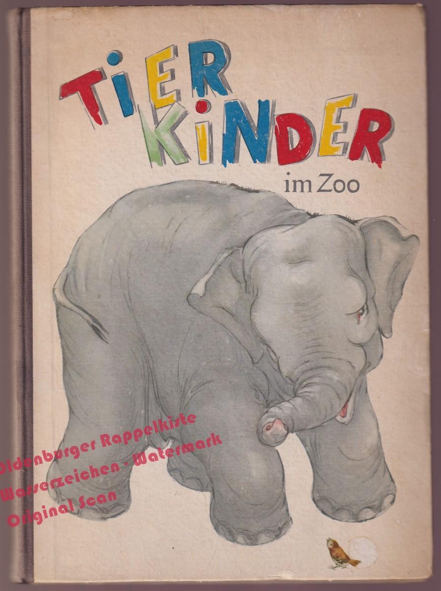 Tierkinder im Zoo (1950) - Fritsche,Veronika: Fritsche,Veronika
