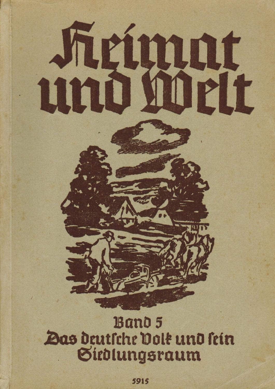 Heimat und Welt Band 5 - Das: Griep, Kurt