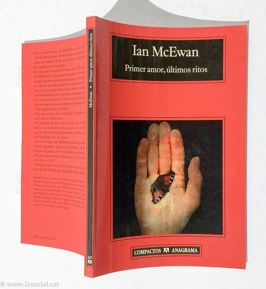 Primer amor, últimos ritos - Ian McEwan
