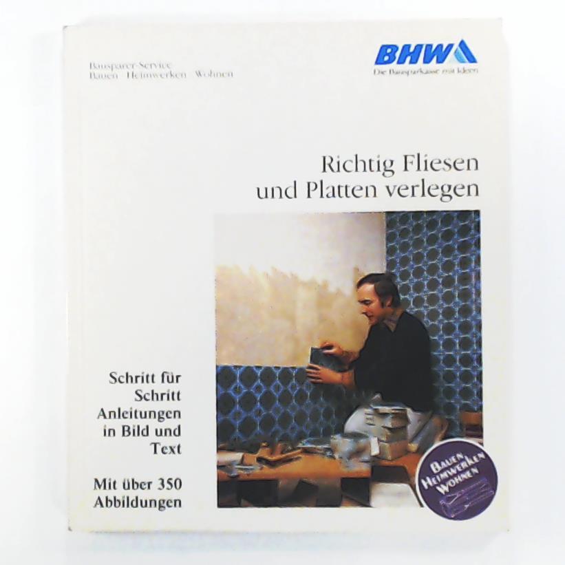Richtig Fliesen und Platten verlegen: Frank Baum