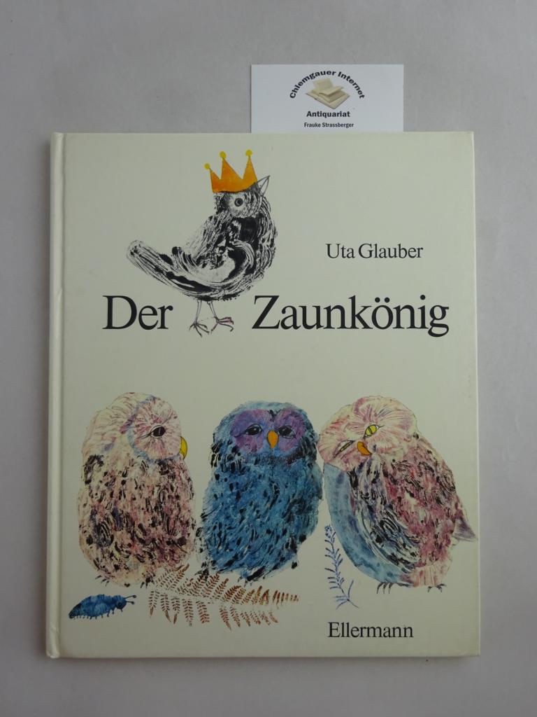 Der Zaunkönig. Ein Märchen der Brüder Grimm,: Schneider, Gerlinde und