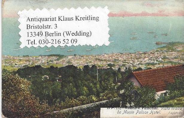 Funchal. 1 alte Orig.- Ansichtspostkarte: Portugal