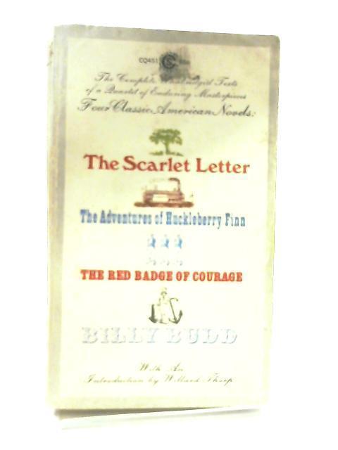 4 Classic American Novels- Scarlet Letter, Huckleberry: Nathaniel Hawthorne