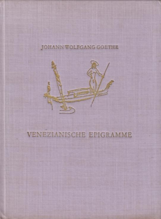Venezianische Epigramme. 1790.: Goethe, Johann Wolfgang.