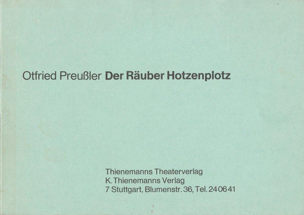 Der Räuber Hotzenplotz. Eine Kasperlgeschichte nach dem: Preussler Otfried