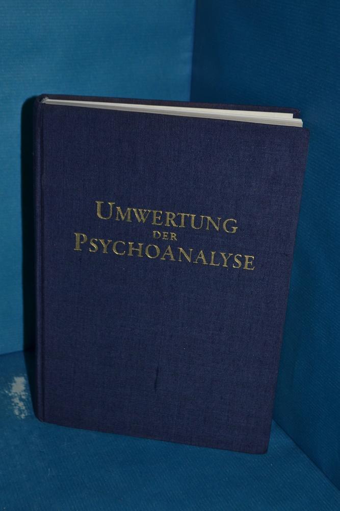 Umwertung der Psychoanalyse: Daim, Wilfried: