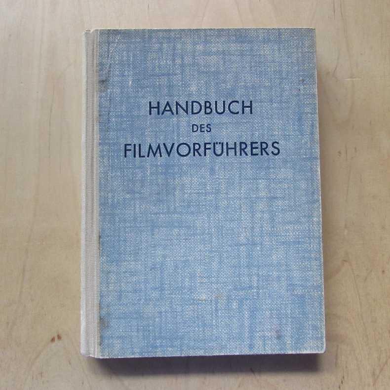 Handbuch des Filmvorführers: Rutenberg, Joachim und