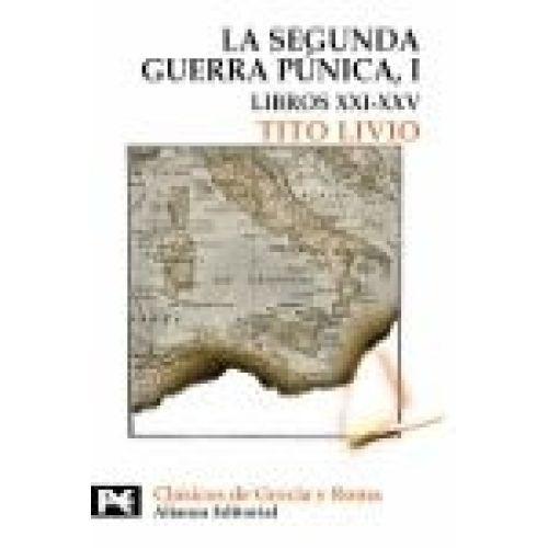 LA SEGUNDA GUERRA PÚNICA - TITO LIVIO