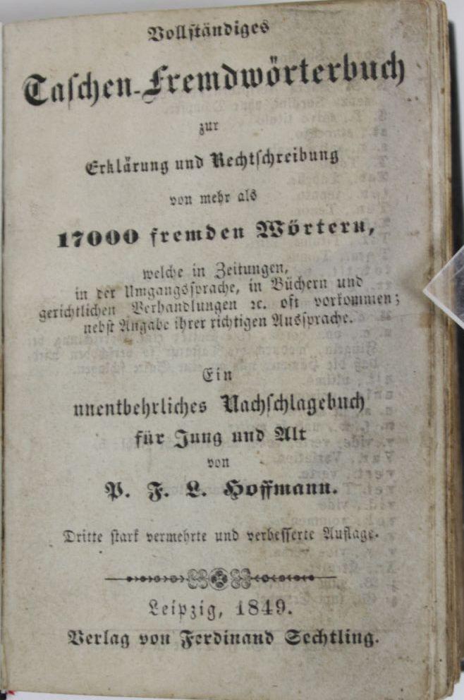 Vollständiges Taschen-Fremwörterbuch zur Erklärung und Rechtschreibung von: Hoffmann, P. F.