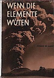Wenn die Elemente wüten.: Frank Walter (Verfasser)
