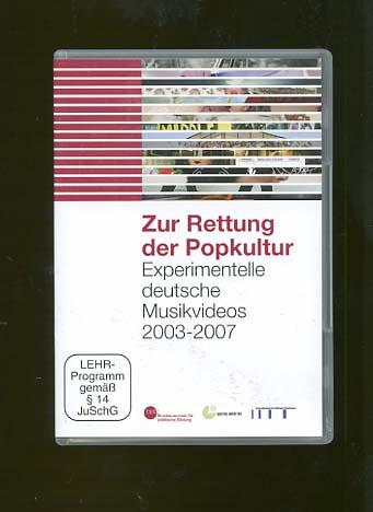 1 DVD: Zur Rettung der Popkultur. Experimentelle: DVD und Goethe-