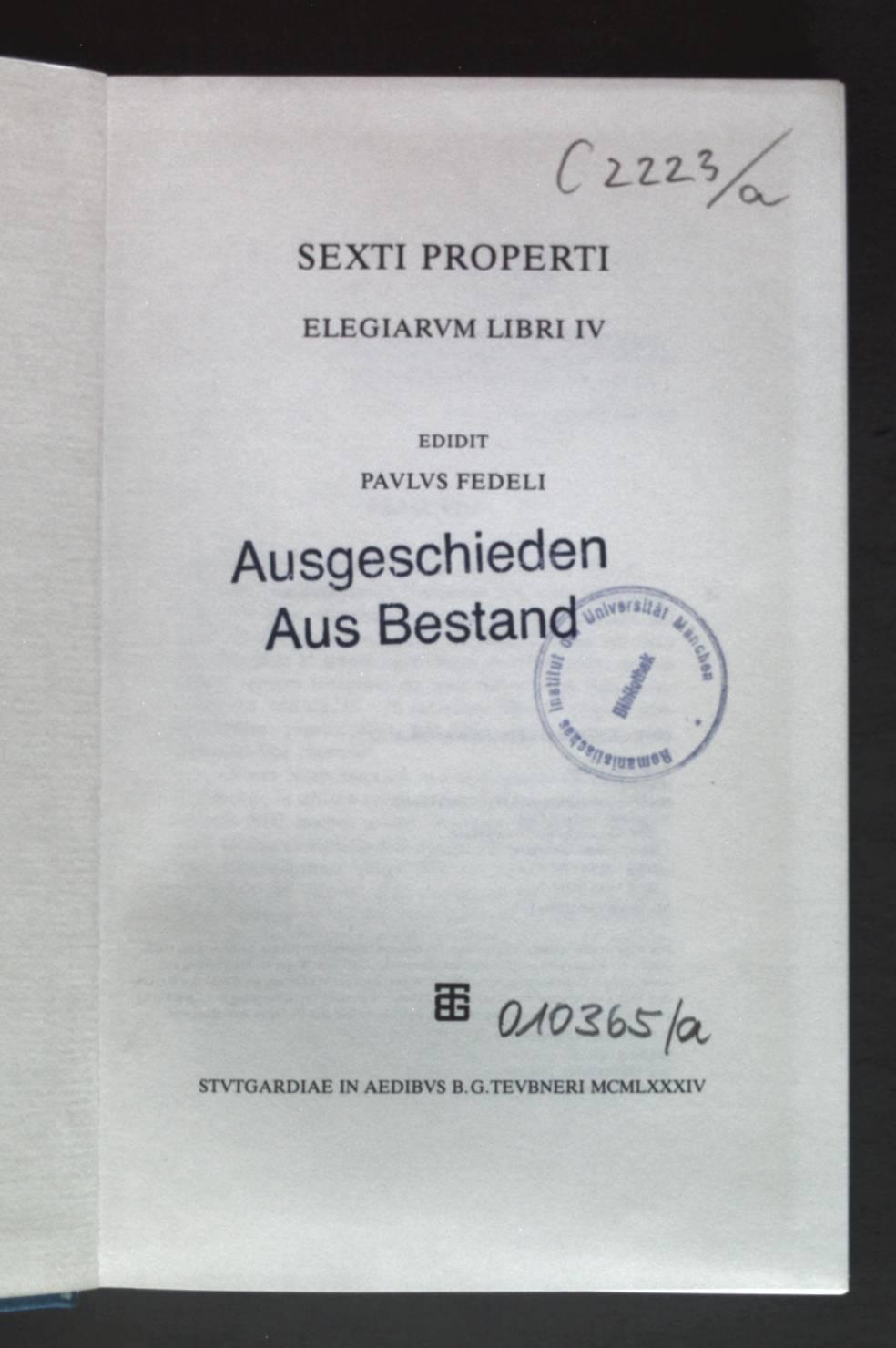 Sexti Properti elegiarum libri IV.: Fedeli, Paolo: