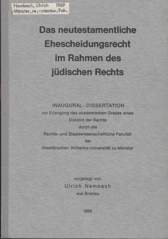 Das neutestamentliche Ehescheidungsrecht im Rahmen des jüdischen: Nembach, Ulrich: