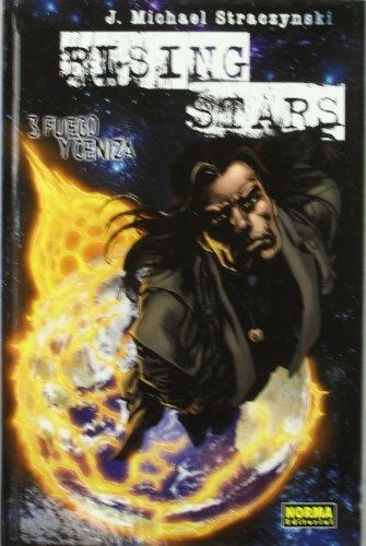 Rising Stars Volu3 Fuego y Ceniza - J. Michael Straczynski