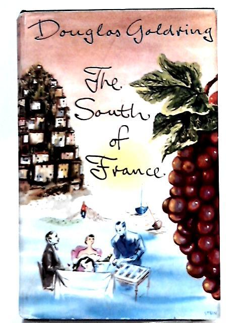 The South of France: Douglas Goldring